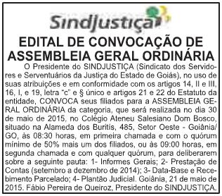 Edital de convocação foi publicado hoje, no jornal O Popular, na página 7 do caderno Classificados