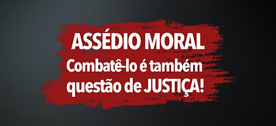 recorte campanha combate assedio moral sindjustica goias